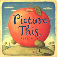 Picture This... by Alison Jay