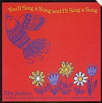 You'll Sing a Song and I'll Sing a Song by Ella Jenkins